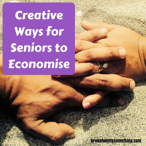 Creative Ways for Seniors to Economise