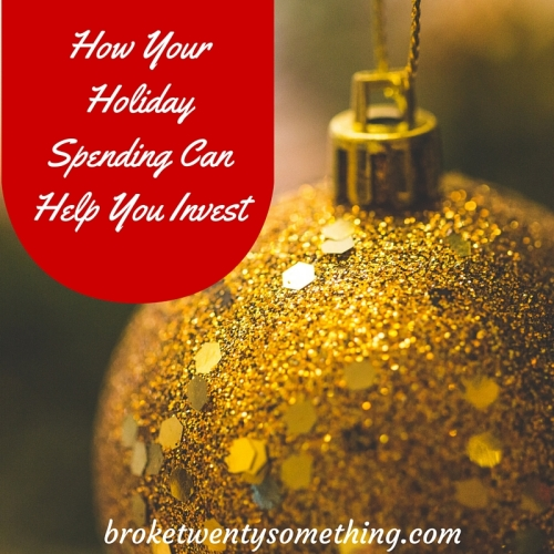 How Your Holiday Spending Can Help You Invest