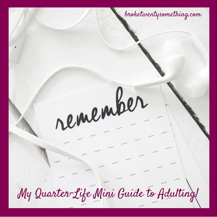 My Quarter-Life Mini Guide to Adulting!