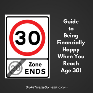 guide-to-being-financially-happy-when-you-reach-age-30